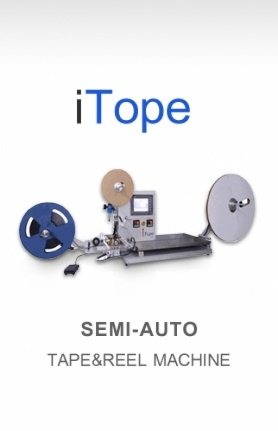 ITOPE  SEMI-AUTO TAPE&REEL MACHINE